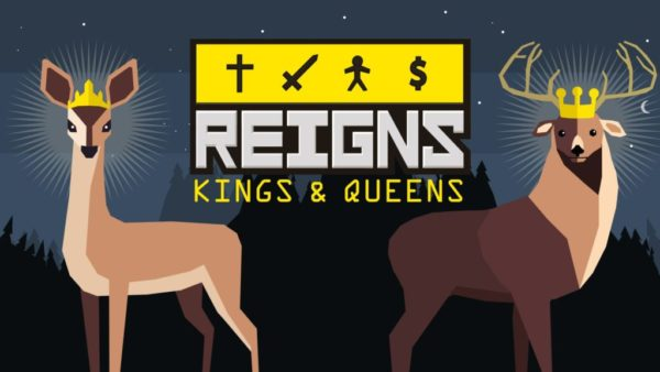 Reigns : Kings & Queens
