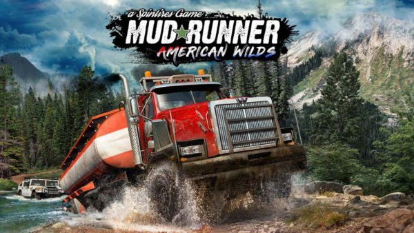 Spintires: MudRunner – American Wilds est disponible !