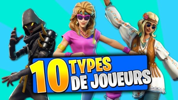 10 types de joueurs - Fortnite Battle Royale