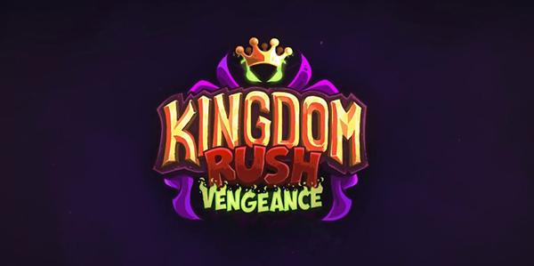 Kingdom Rush Vengeance est disponible sur Android et iOS !