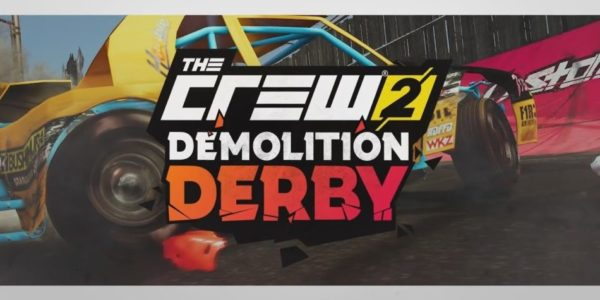 The Crew 2 – Demolition Derby est disponible !
