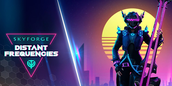 Skyforge : Distant Frequencies