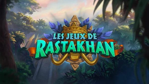 Les Jeux de Rastakhan hearthstone