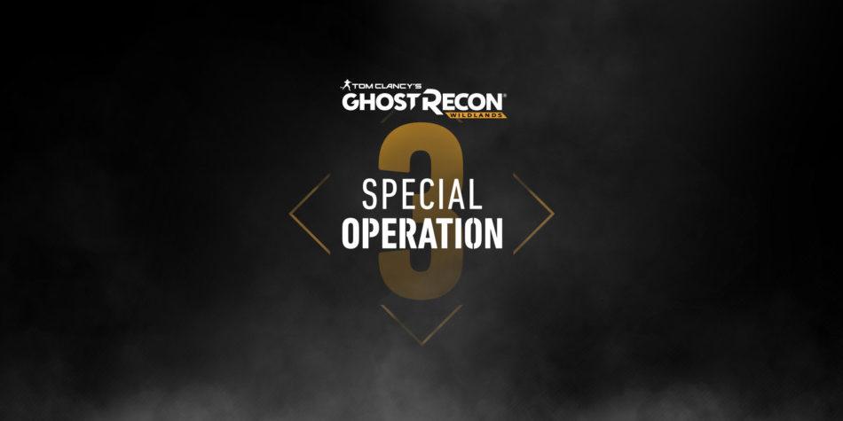 Ghost Recon Wildlands Opération Spéciale 3