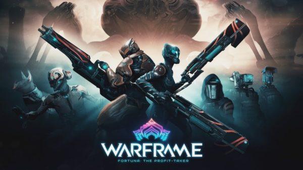 Warframe – Fortuna: The Profit Taker est disponible sur PC !