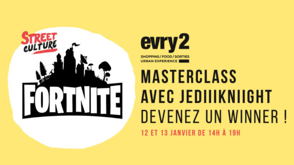 Jediiikniight animera des Masterclass Fortnite ce week-end à Evry2 !
