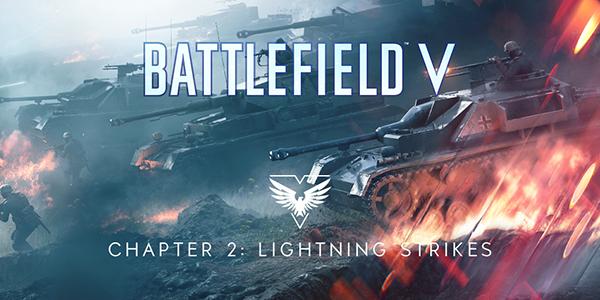 Battlefield V - Le Chapitre 2 : Coups de Foudre