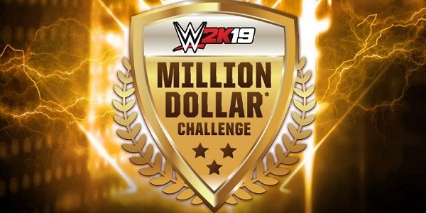 WWE 2K19 – Participez au Million Dollar Challenge !