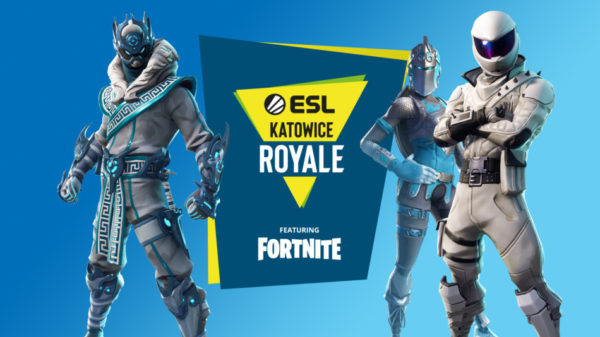 ESL Katowice Royale - Featuring Fortnite