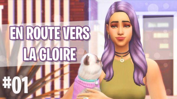 Let's Play : Sims 4 - Heure de Gloire – Episode 1