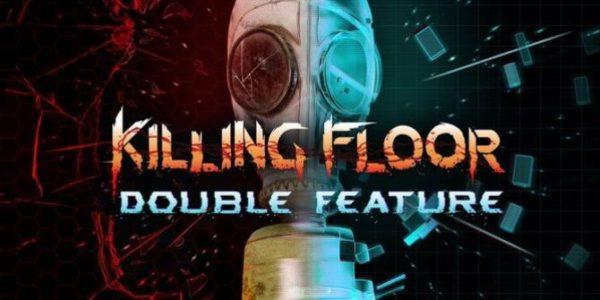 Killing Floor: Double Feature sera disponible dès le 21 mai !