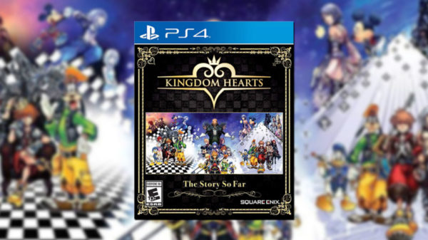 Kingdom Hearts : The Story So Far - Kingdom Hearts -The Story So Far- Kingdom Hearts –The Story So Far–