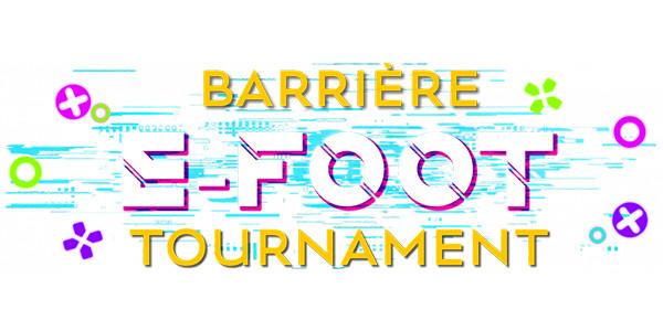 Barrière e-Foot Tournament