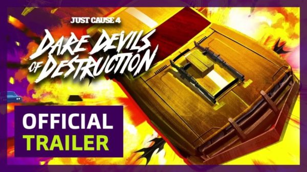 JUST CAUSE 4 : Dare Devils of Destruction