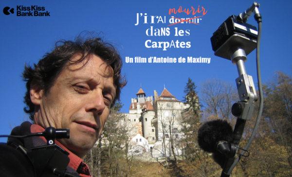 Antoine de Maximy J'irai dormir chez vous J'iraimourir dans les Carpates