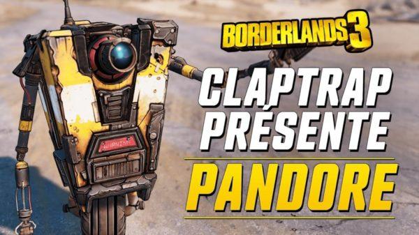 Borderlands 3 – Claptrap présente : Pandore