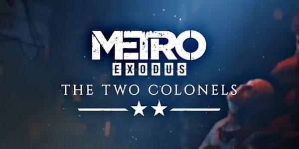Metro Exodus – The Two Colonels est disponible