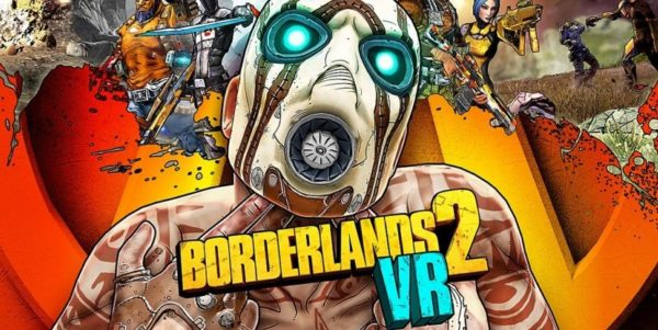 Borderlands 2 VR est disponible sur Steam