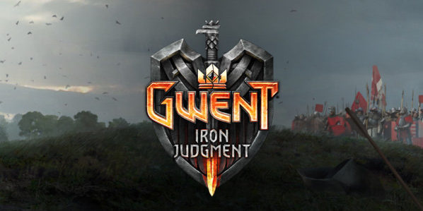 GWENT: Iron Judgment