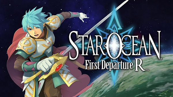 Star Ocean First Departure R - Star Ocean First Departure R - Star Ocean First Departure R