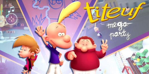 Titeuf et ses potes sont de retour avec Titeuf Mega Party
