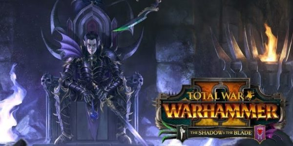 Total War : Warhammer II - The Shadow & The Blade