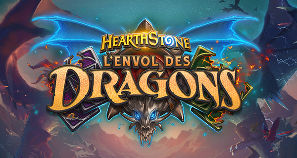 BlizzCon 2019 – Hearthstone : Blizzard dévoile l'extension L'Envol des Dragons