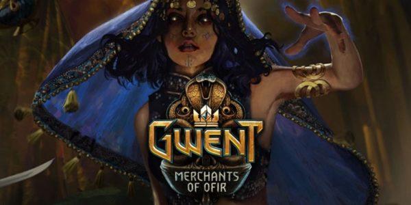 GWENT Merchants of Ofir