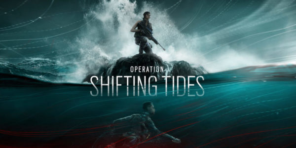 Rainbow Six Siege Opération Shifting Tides