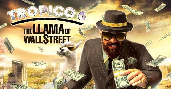 Tropico 6 Le Lama de Wall Street