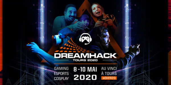 Dreamhack France 2020 Tours