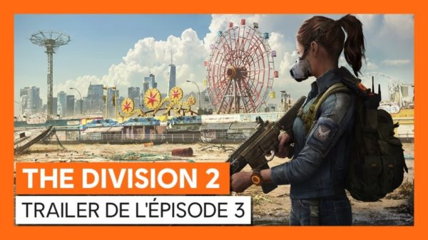 The Division 2 - épisode 3 « Coney Island : La Traque »