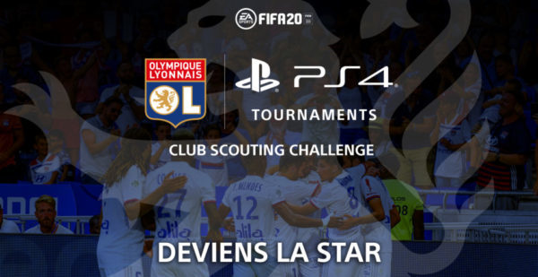 FIFA 20 Club Scouting Challenge - PlayStation x Olympique Lyonnais