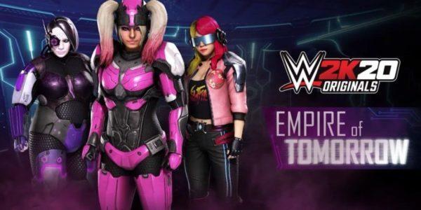 WWE 2K20 Originals : Empire of Tomorrow