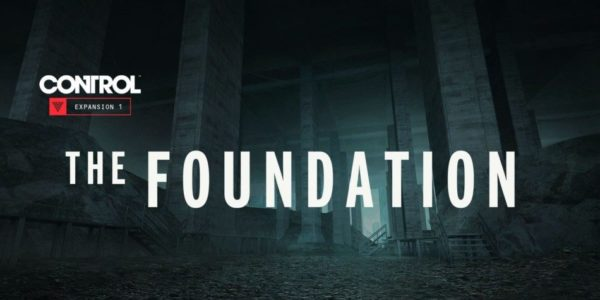 """Control – Le DLC """"The Foundation"""" est disponible sur XBOX One"""