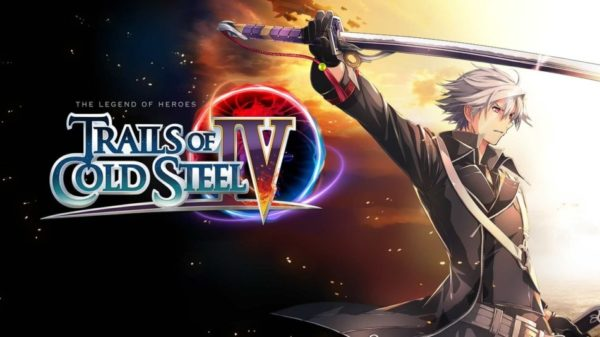 The Legend of Heroes : Trails of Cold Steel IV - The Legend of Heroes: Trails of Cold Steel IV
