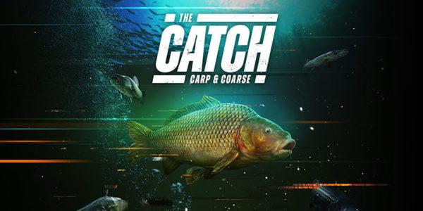 The Catch: Carp & Coarse est disponible