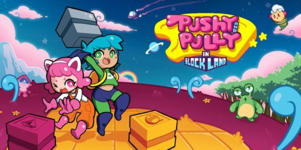 Pushy and Pully in Blockland est disponible sur Nintendo Switch