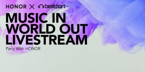 #MusicInWorldOut - Honor x Beatport