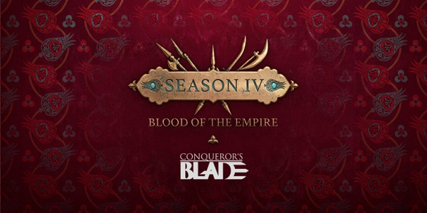 Conqueror's Blade Blood of the Empire