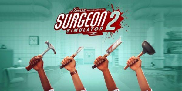 Surgeon Simulator 2 – Bossa Studios dévoile une nouvelle vidéo de gameplay