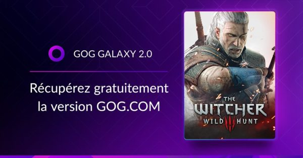 GOG GALAXY 2.0 x The Witcher 3: Wild Hunt