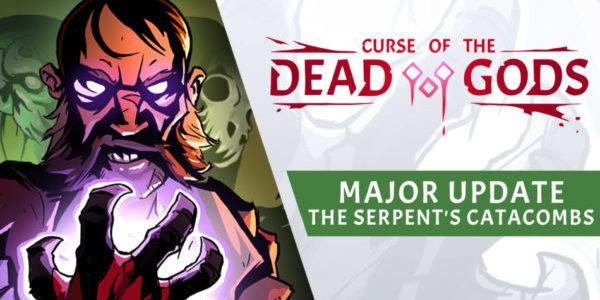 Curse of the Dead Gods Les Catacombes du Serpent