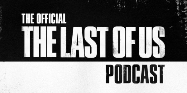 The Last of Us Podcast Officiel