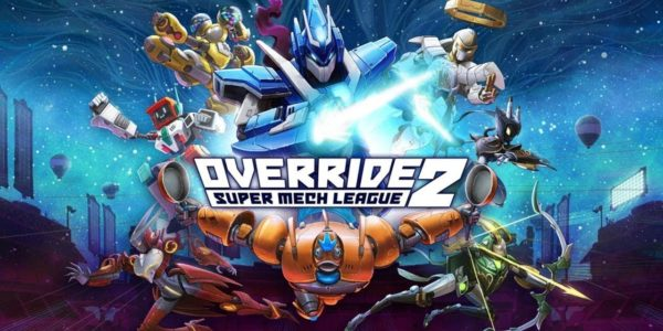 Override 2 : Super Mech League - Override 2: Super Mech League