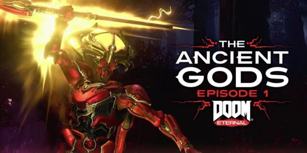 doom eternal The Ancient Gods, Épisode 1