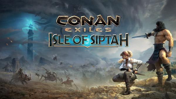 Conan Exiles : Isle of Siptah Conan Exiles Isle of Siptah Conan Exiles - Isle of Siptah