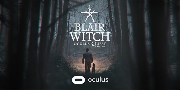 Blair Witch : Oculus Quest Edition