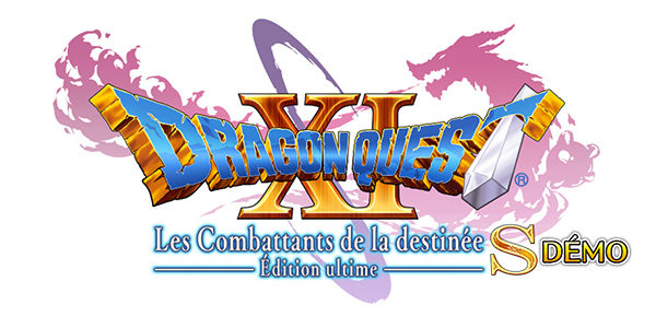 DRAGON QUEST XIS S: Les combattants de la Destinée - Édition Ultime - DRAGON QUEST XIS S : Les combattants de la Destinée - Édition Ultime - DRAGON QUEST XI S : Les combattants de la Destinée - Édition Ultime