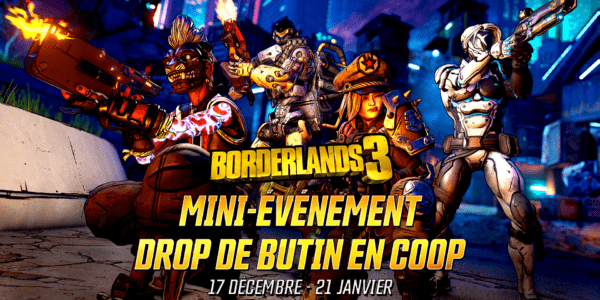 Borderlands 3 - mini-événement Drop de butin en cooprop de butin en coop